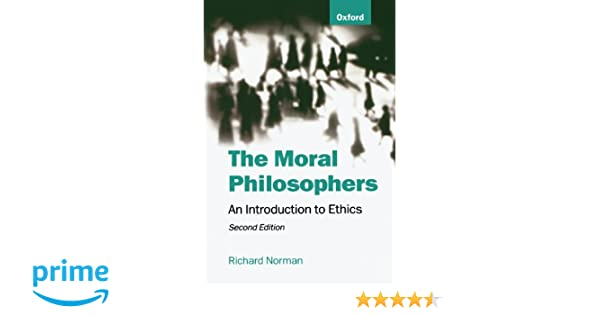Amazon the moral philosophers an introduction to ethics amazon the moral philosophers an introduction to ethics 9780198752165 richard norman books fandeluxe Image collections