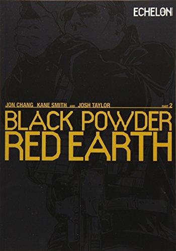 Black Powder Red Earth V2 (Volume 2) Jon Chang