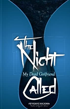 The Night My Dead Girlfriend Called