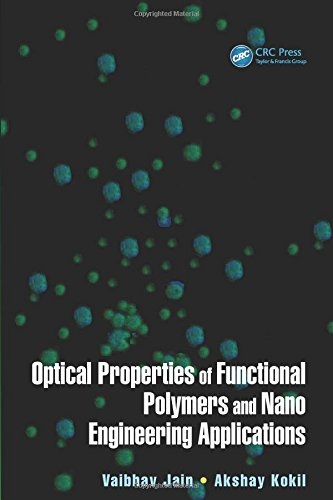 Lens Ion Crystal - Optical Properties of Functional Polymers and Nano Engineering Applications (Nanotechnology and Application Series)