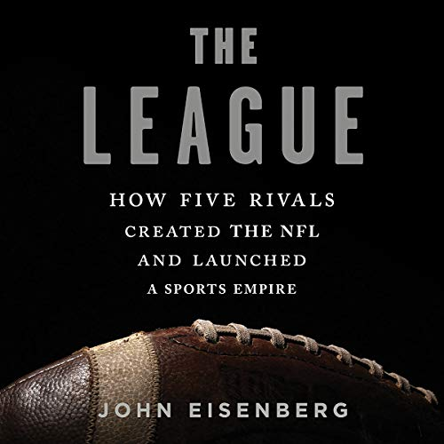 Pdf Entertainment The League: How Five Rivals Created the NFL and Launched a Sports Empire