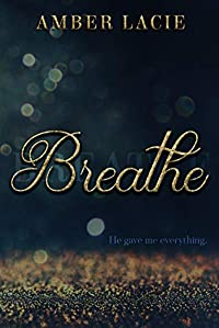 Breathe by Amber Lacie ebook deal