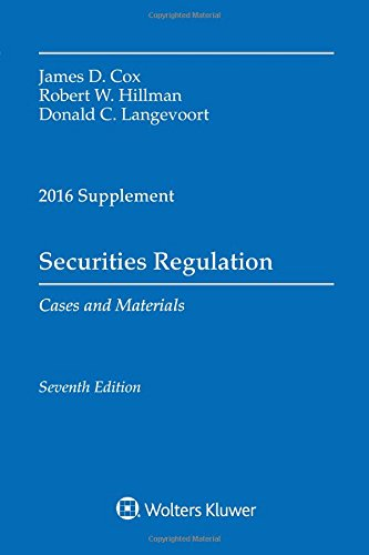 Securities Regulation Cases and Materials: 2016 Supplement (Supplements)