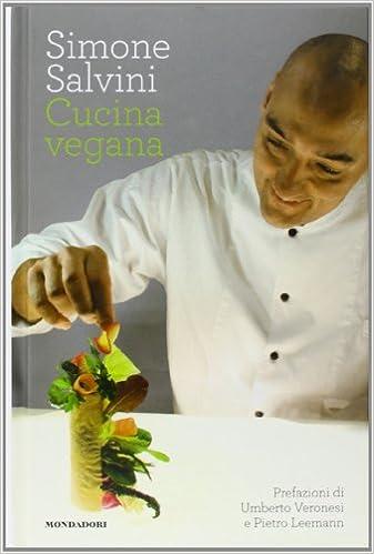 amazon.it: cucina vegana - simone salvini - libri - Libri Cucina Vegetariana