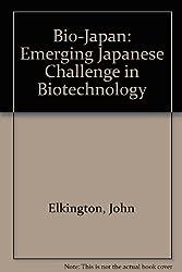 Bio-Japan: Emerging Japanese Challenge in Biotechnology