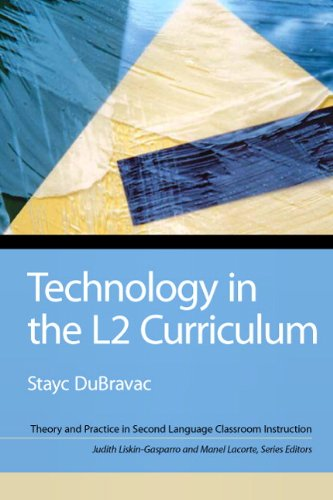 Technology in the L2 Curriculum (Theory and Practice in Second Language Classroom Instruction) by Brand: Prentice Hall