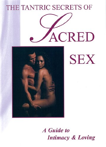 The Tantric Secrets of Sacred Sex (DVD) (Dvds Sex Adults)