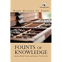 Founts of Knowledge: Book History in India