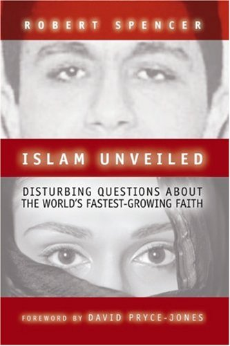 Read Online Islam Unveiled: Disturbing Questions About the World's Fastest-Growing Faith PDF