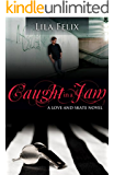 Caught In A Jam (Love and Skate Book 4)