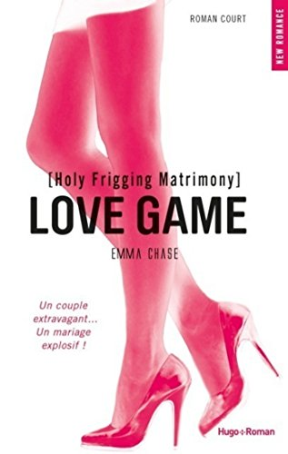 Love Game - Roman court: 4 (NEW ROMANCE) (French Edition)