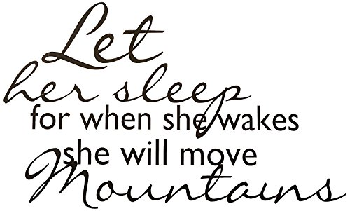 Top Selling Decals - Let Her Sleep For When She Wakes She Will Move Mountains Great Strong Womens Motivational Quote Life Success Inspirational Wall Sticker Size: 17 Inches x 23 Inches by Design with Vinyl