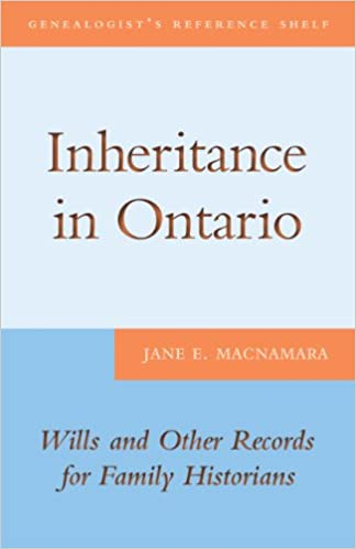 Inheritance in Ontario Wills and Other Records for Family Historians