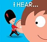 I Hear . . .