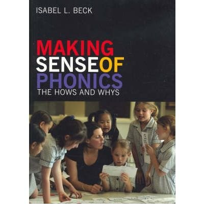 [(Making Sense of Phonics: The Hows and Whys)] [Author: Isabel L. Beck] published on (December, 2006) ebook