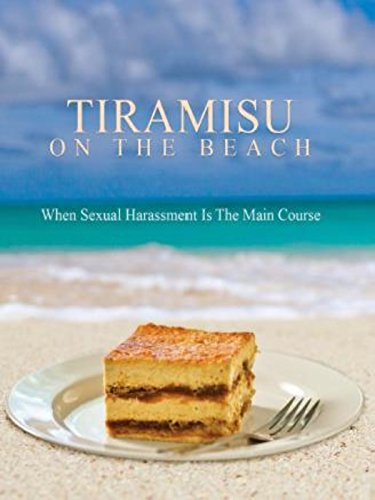 Tiramisu On The Beach (The Client List Based On A True Story)