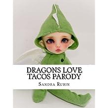 Dragons Love Tacos Parody