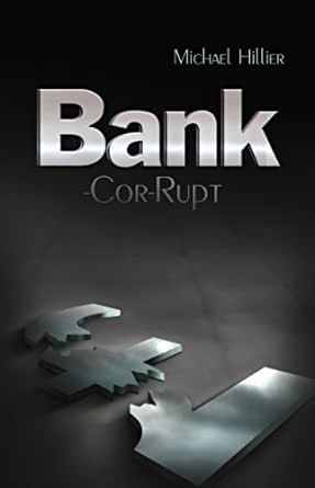 Design Bank Cor.Bank Cor Rupt Adventure Mystery And Romance Amr Book 7