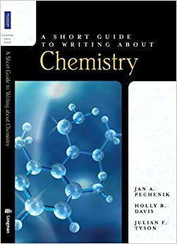 Book A Short Guide to Writing About Chemistry by Holly B. Davis Published by Longman 1st (first) edition (2009)