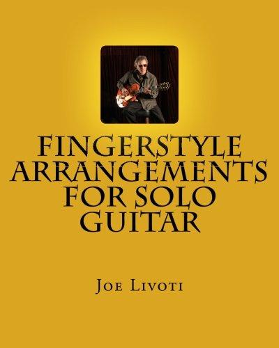 - Fingerstyle Arrangements for Solo Guitar