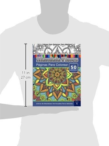 Libros Para Colorear Para Adultos: Mandala Flores Paginas Para ...