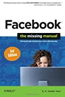 Facebook: The Missing Manual, 3rd Edition Front Cover