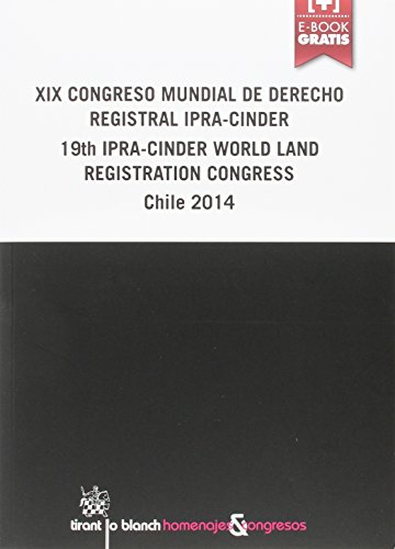 Descargar Libro Xix Congreso Mundial De Derecho Registral 19th World Land Registration Congress Chile 2014 Varios Autores