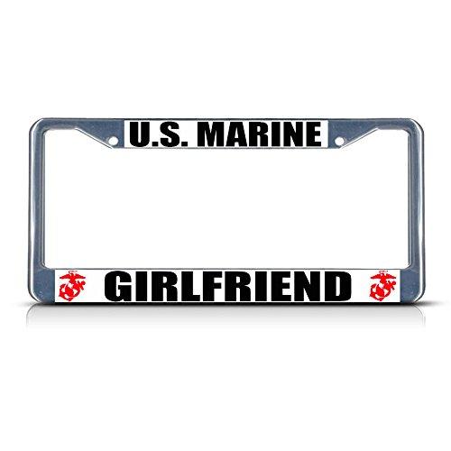 U.S. Marine Girlfriend Metal License Plate Frame Tag Border Two Holes Perfect for Men Women Car garadge Decor -