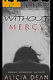 Without Mercy: Suspense/Thriller