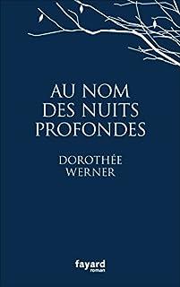 Au nom des nuits profondes, Werner, Dorothée