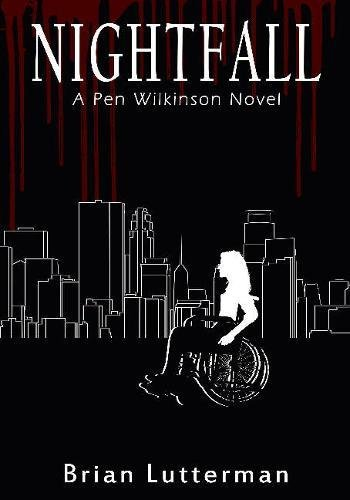 Nightfall (A Pen Wilkinson Novel)