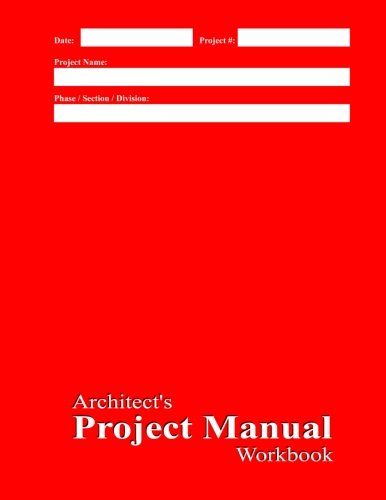 Architect's Project Manual Workbook: Red Cover