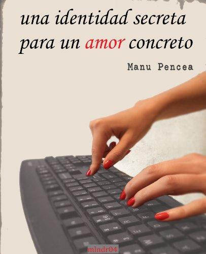 Una identidad secreta para un amor concreto (Spanish Copy)