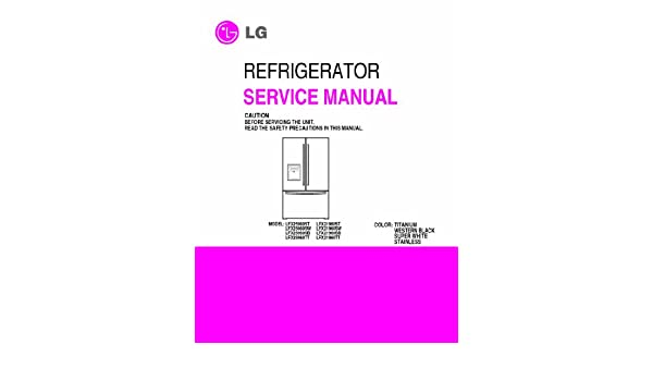 lg lfx25960st and more model s service manual lg 0912345259602 rh amazon com Is LG LFX25960ST Counter-Depth LG LFX25960ST Ice Maker