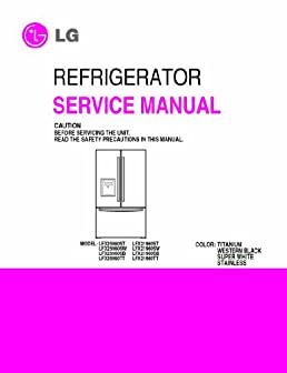lg lfx25960st and more model s service manual lg 0912345259602 rh amazon com LG LFX25960ST Filter LG LFX25960ST Ice Maker