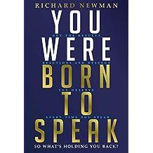 You Were Born to Speak