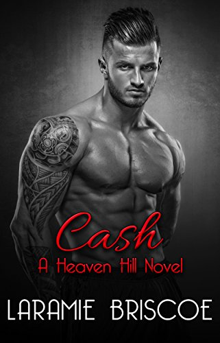 Cash - A Heaven Hill Novel by [Briscoe, Laramie]
