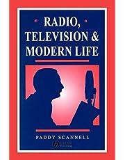 Radio, Television and Modern Life