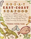 The Great East Coast Seafood Book, Yvonne Y. Tarr, 0394753259