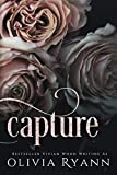 Capture: A Dark Mafia Captive Romance (Cherish Series Book 1) by  Olivia Ryann in stock, buy online here