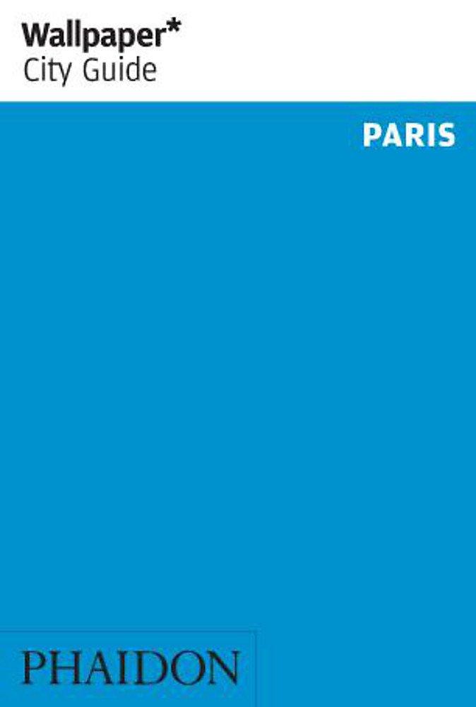 Paris 2013 (Wallpaper* City Guides)