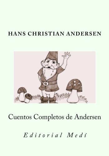 Cuentos Completos de Andersen (Spanish Edition)