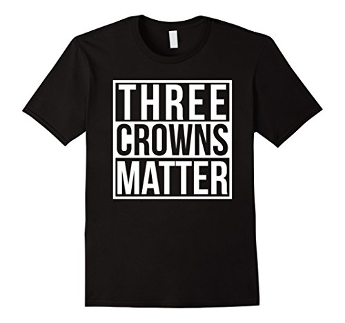 Mens Three Crowns Matters   Clash On For Life T Shirts Medium Black
