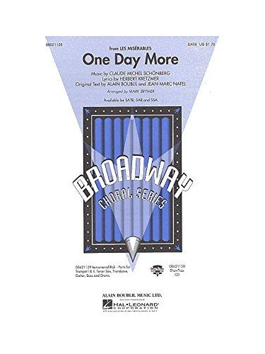 Claude-Michel Schonberg: One Day More (Les Miserables) - SATB. Partitions pour SATB, Accompagnement Piano