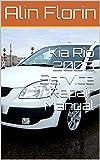 Kia Rio 2008 Service Repair Manual