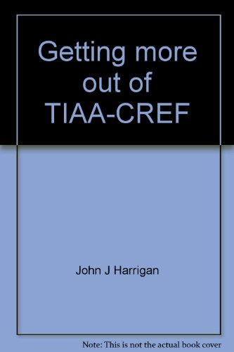 Getting More Out Of Tiaa Cref