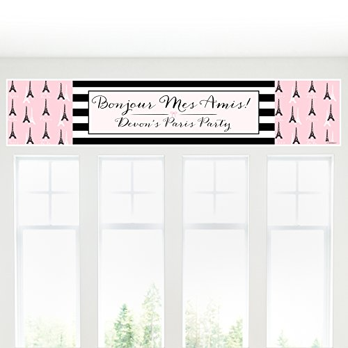 Big Dot of Happiness Custom Paris, Ooh La La - Personalized Paris Themed Baby Shower or Birthday Party Decorations Party Banner -
