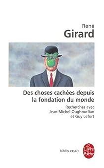 Des choses cachées depuis la fondation du monde par Girard