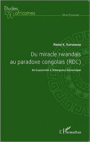Livres Du miracle rwandais au paradoxe congolais (RDC) pdf