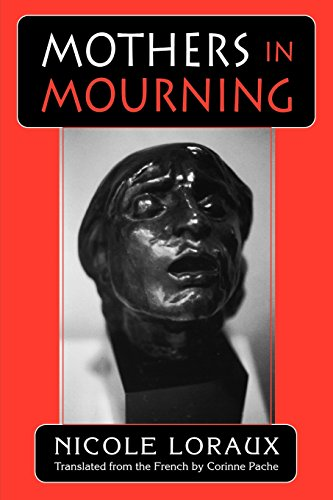 Mothers in Mourning (with the Essay Of Amnesty and Its Opposite)